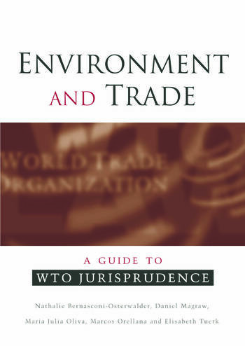 Environment and Trade A Guide to WTO Jurisprudence book cover