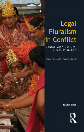 Legal Pluralism in Conflict Coping with Cultural Diversity in Law book cover