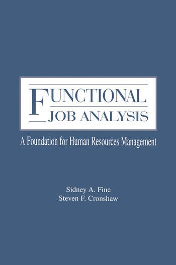 Functional Job Analysis A Foundation for Human Resources Management book cover