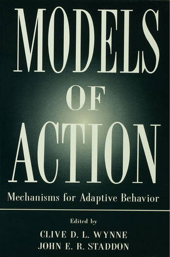 Models of Action Mechanisms for Adaptive Behavior book cover