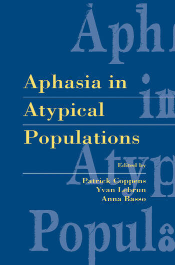 Aphasia in Atypical Populations book cover