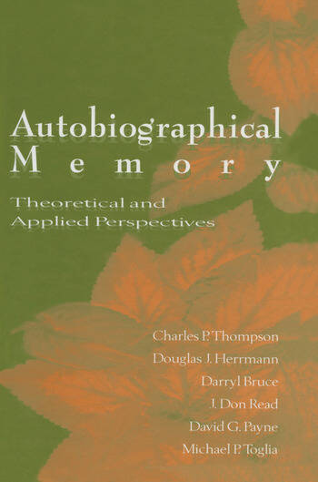 Autobiographical Memory Theoretical and Applied Perspectives book cover
