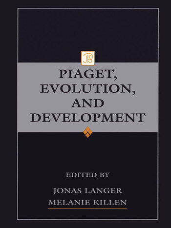 Piaget, Evolution, and Development book cover