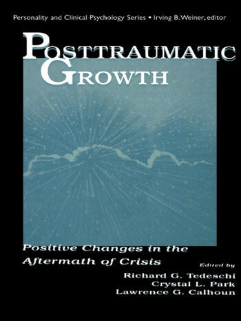 Posttraumatic Growth Positive Changes in the Aftermath of Crisis book cover