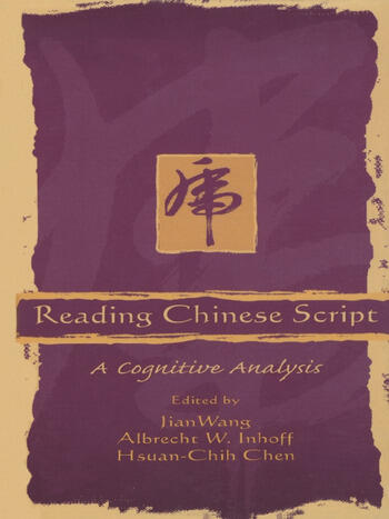 Reading Chinese Script A Cognitive Analysis book cover
