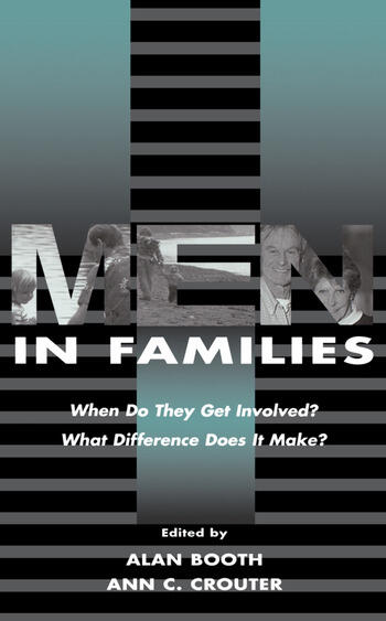 Men in Families When Do They Get involved? What Difference Does It Make? book cover