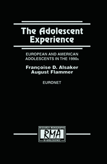 The Adolescent Experience European and American Adolescents in the 1990s book cover