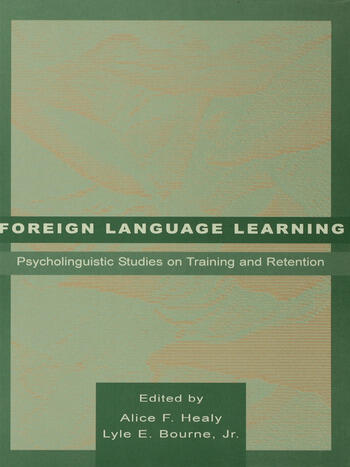 Foreign Language Learning Psycholinguistic Studies on Training and Retention book cover