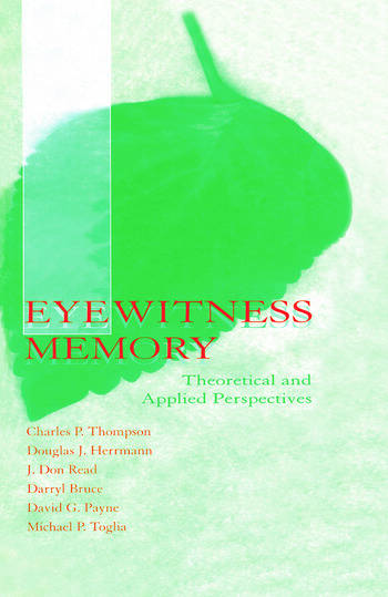 Eyewitness Memory Theoretical and Applied Perspectives book cover