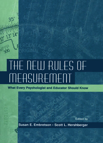 The New Rules of Measurement What Every Psychologist and Educator Should Know book cover