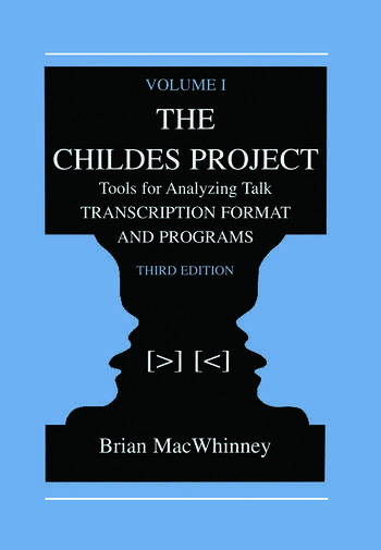 The Childes Project Tools for Analyzing Talk, Volume I: Transcription format and Programs book cover