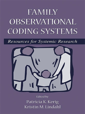 Family Observational Coding Systems Resources for Systemic Research book cover