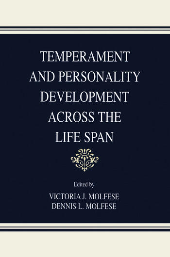 Temperament and Personality Development Across the Life Span book cover