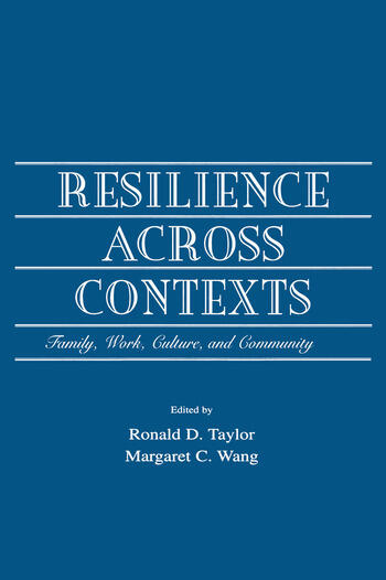 Resilience Across Contexts Family, Work, Culture, and Community book cover