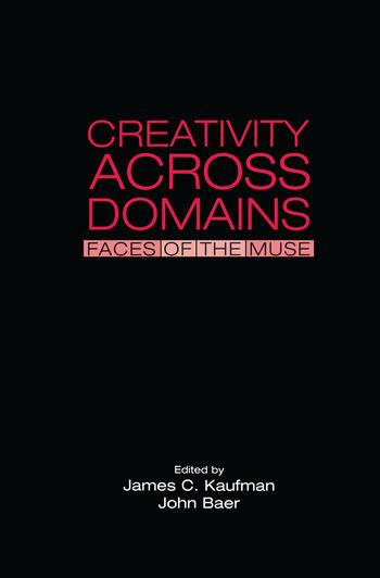 Creativity Across Domains Faces of the Muse book cover