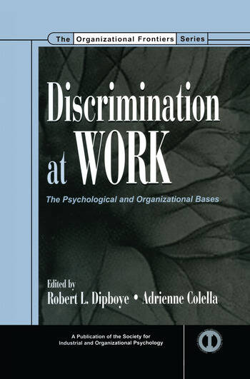 Discrimination at Work The Psychological and Organizational Bases book cover
