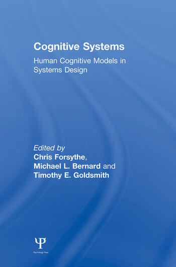 Cognitive Systems Human Cognitive Models in Systems Design book cover