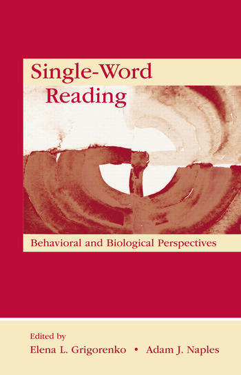 Single-Word Reading Behavioral and Biological Perspectives book cover