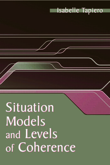 Situation Models and Levels of Coherence Toward a Definition of Comprehension book cover