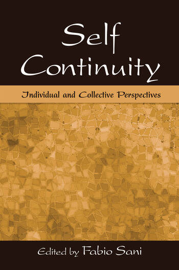 Self Continuity Individual and Collective Perspectives book cover