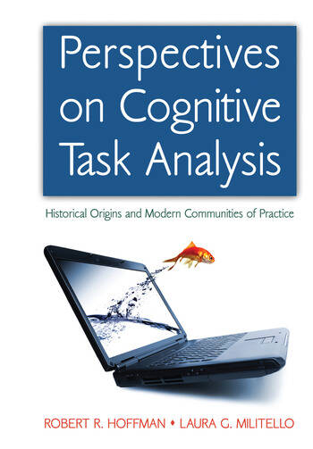 Perspectives on Cognitive Task Analysis Historical Origins and Modern Communities of Practice book cover