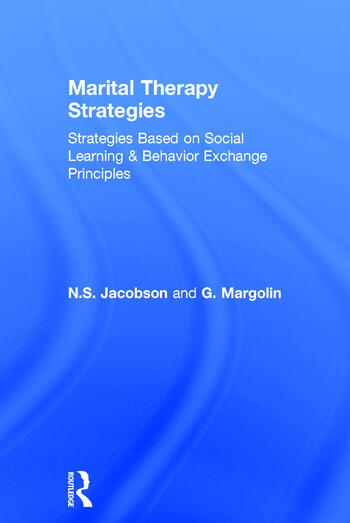 Marital Therapy Strategies Based On Social Learning & Behavior Exchange Principles book cover