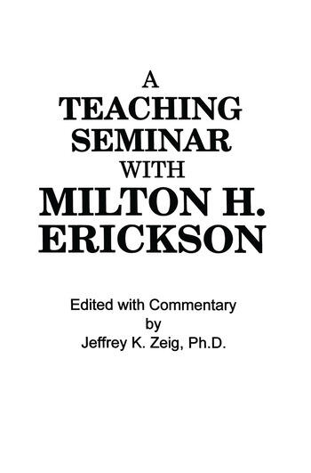 Teaching Seminar With Milton H. Erickson book cover