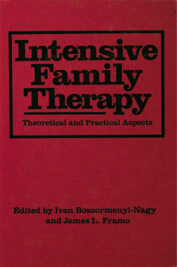 Intensive Family Therapy Theoretical And Practical Aspects book cover