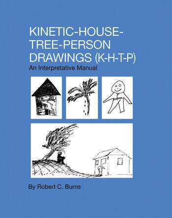 Kinetic House-Tree-Person Drawings K-H-T-P: An Interpretative Manual book cover