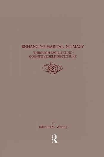 Enhancing Marital Intimacy Through Facilitating Cognitive Self Disclosure book cover