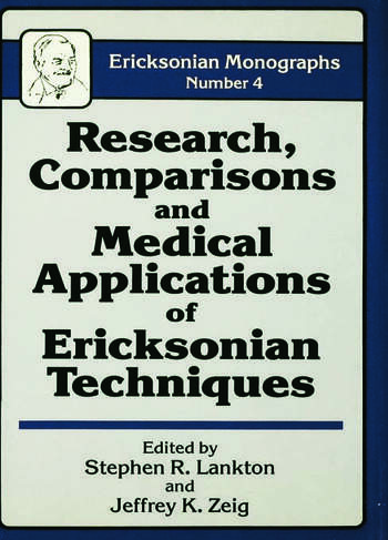 Research Comparisons And Medical Applications Of Ericksonian Techniques book cover
