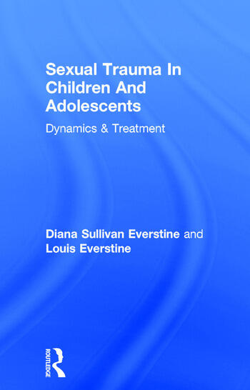 Sexual Trauma In Children And Adolescents Dynamics & Treatment book cover