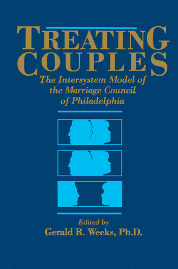 Treating Couples The Intersystem Model Of The Marriage Council Of Philadelphia book cover