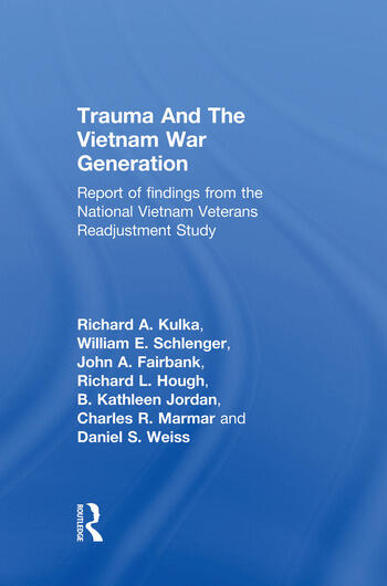 Trauma And The Vietnam War Generation Report Of Findings From The National Vietnam Veterans Readjustment Study book cover