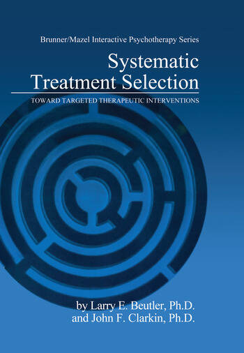 Systematic Treatment Selection Toward Targeted Therapeutic Interventions book cover