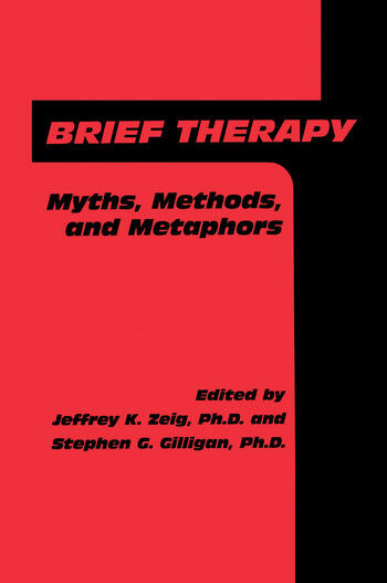 Brief Therapy Myths, Methods, And Metaphors book cover