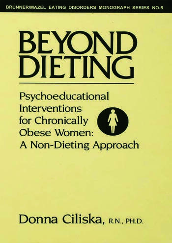 Beyond Dieting Psychoeducational Interventions For Chronically Obese Women book cover