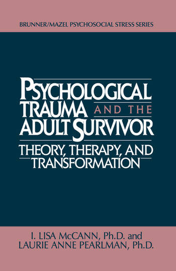 Psychological Trauma And Adult Survivor Theory Therapy And Transformation book cover