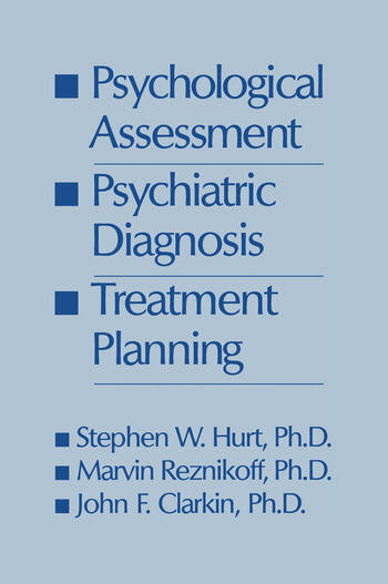 Psychological Assessment, Psychiatric Diagnosis, And Treatment Planning book cover