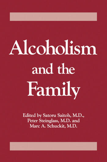 Alcoholism And The Family book cover