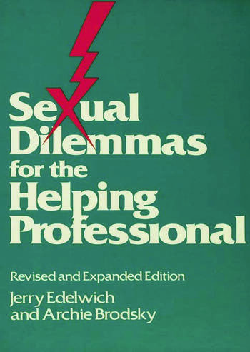 Sexual Dilemmas For The Helping Professional Revised and Expanded Edition book cover