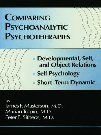 Comparing Psychoanalytic Psychotherapies: Development Developmental Self & Object Relations Self Psychology Short Term Dynamic book cover