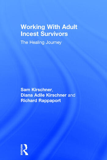Working With Adult Incest Survivors The Healing Journey book cover