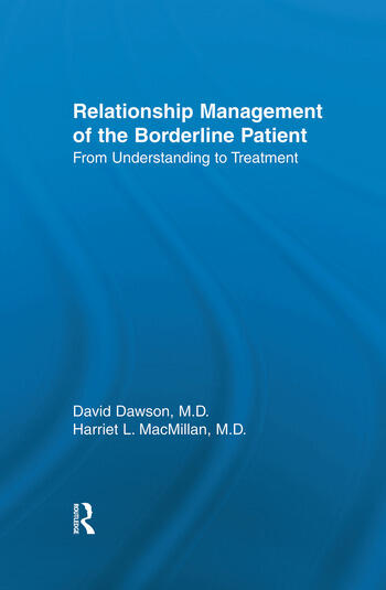 Relationship Management Of The Borderline Patient From Understanding To Treatment book cover
