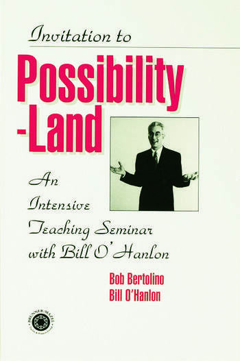 Invitation To Possibility Land An Intensive Teaching Seminar With Bill O'Hanlon book cover