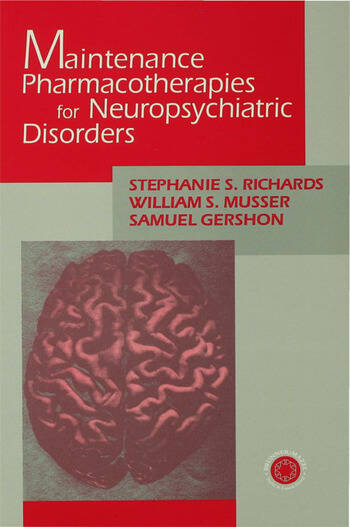 Maintenance Pharmacotherapies for Neuropsychiatric Disorders book cover