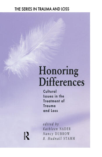 Honoring Differences Cultural Issues in the Treatment of Trauma and Loss book cover