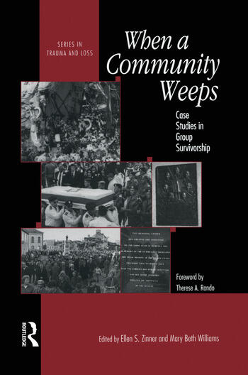 When A Community Weeps Case Studies In Group Survivorship book cover