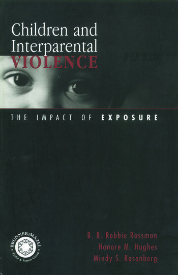 Children and Interparental Violence The Impact of Exposure book cover