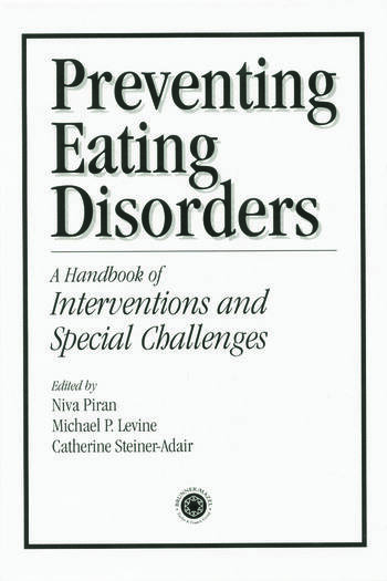 Preventing Eating Disorders A Handbook of Interventions and Special Challenges book cover
